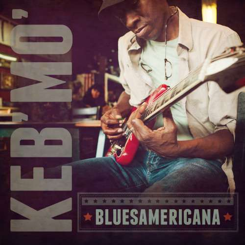 Bluesamericana by Keb Mo Album Art